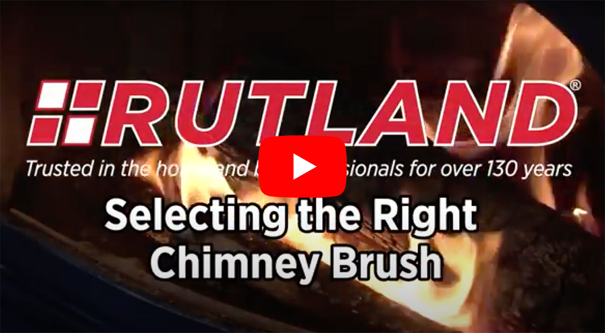 Rutland Products - How to Select the Right Chimney Brush